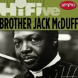 Brother Jack McDuff Rhino Hi-Five: Brother Jack McDuff