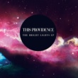 This Providence Bright Lights EP