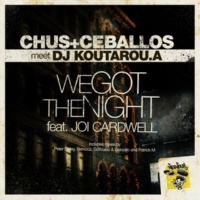 Chus & Ceballos meet Koutarou.a We Got The Night feat Joi Cardwell (Patrick M Terrace Remix)