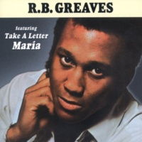 R.B. Greaves Always Something There To Remind Me
