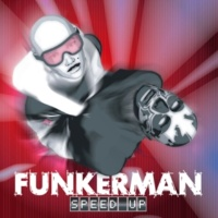 Funkerman Speed Up (Delinquent Remix)