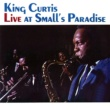 King Curtis Live At Small's Paradise