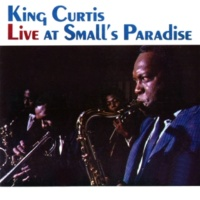 King Curtis The Shadow Of Your Smile (Live At Small's Paradise)
