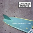 Japanese Motors Single Fins & Safety Pins