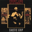 Front Line Assembly Caustic Grip