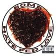 Bomb Hate Fed Love