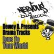 Dewey B Dewey B Presents Drama Tracks