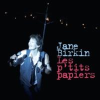 Jane Birkin Les p'tits papiers (Live au Palace 2009)
