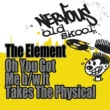 The Element It Takes The Physical (The Rhythm Hype Mix)