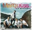 Marquess La Histeria [Radio Edit]
