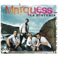 Marquess La Histeria [Acoustic Version]