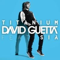 David Guetta Titanium (feat. Sia) [Extended]