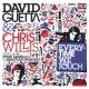 David Guetta & Chris Willis Everytime We Touch (with Steve Angello & Sebastian Ingrosso) [David Tort Rmx]