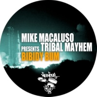 Mike Macaluso, Tribal Mayhem Bibidy Bum (Vocals)