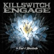 Killswitch Engage The End Of Heartache (Alternate Version)