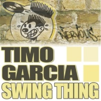 Timo Garcia Swing Thing (Reuben Keeney Remix)