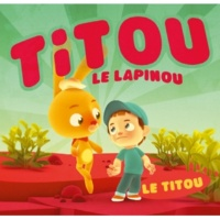 Titou Le Lapinou Le Titou