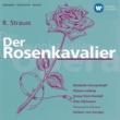 Otto Edelmann/Christa Ludwig/Philharmonia Orchestra/Herbert von Karajan Der Rosenkavalier - Highlights, Act III: Nein, nein, nein, nein! I trink kein Wein...Ach, lass Sie schon...Die schöne Musi! (Octavian, Baron)