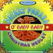 Various Artists The Original Pataas Pababa - O' Baby Baby Christmas Medley