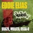 Eddie Elias Brazil, Mulata, Ossa-o