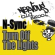 N-Sync Turn Off The Light