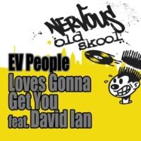 EV People Love's Gonna Get You feat. David Ian (Instrumental)