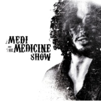 Medi And The Medicine Show How Can You Tell Me That You Love Me ? [Acoustique]