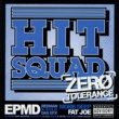 Hit Squad Zero Tolerance