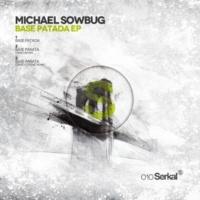Michael Sowbug Base Patada (Original Mix)
