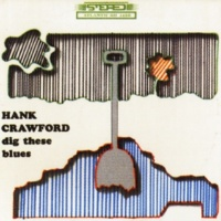 Hank Crawford Don't Get Around Much Anymore