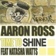 Aaron Ross Time To Shine (Aaron Ross Alternative Mix)