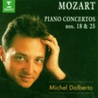 Michel Dalberto Mozart : Piano Concertos Nos 18 & 25