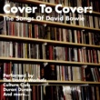 Various Artists Cover To Cover: The Songs Of David Bowie