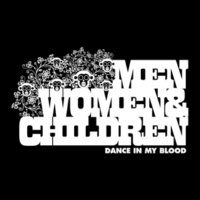 Men, Women & Children Dance In My Blood (Egg Foo Young Remix)