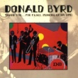 Donald Byrd Thank You...For F.U.M.L. (Funking Up My Life)