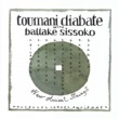 Toumani Diabate With Ballake Sissoko Kadiatou