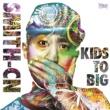 SMITH-CN KIDS TO BIG