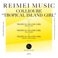 Collioure Tropical Island Girl(Original Mix)