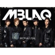 MBLAQ MONA LISA -Japanese Version-