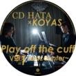 CD HATA & KOYAS Play off the cuff Vol.1~encounter~