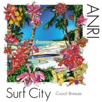 杏里 SUMMER CANDLES -Surf City Version-