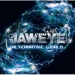 JAWEYE ALTERNATIVE WORLD