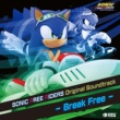 SONIC FREE RIDERS SONIC FREE RIDERS Original Soundtrack - Break Free -