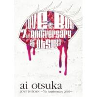 大塚 愛 ネコに風船(LOVE IS BORN~7th Anniversary 2010~ ver.)