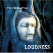 LOUDNESS THE EVERLASTING -魂宗久遠-