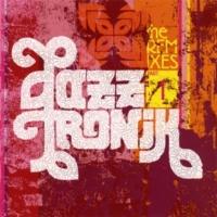 Jazztronik GET IT RIGHT (Isoul 8 remix)