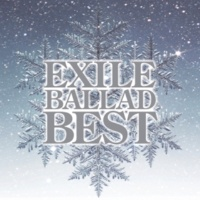 EXILES Love,Dream&Happiness(EXILE BALLAD BEST)