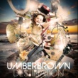 UMBERBROWN Destination