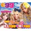 キーヤキッス egg ~GET WILD & BE SEXY~