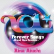 愛内里菜 Forever Songs ~Brand New Remixes~